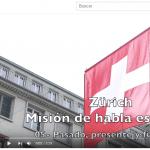 Zurich. Mision habla española. Pasado presente y futuro