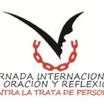 8 de febrero: Jornada Mundial de Oración y Reflexión Contra la Trata de Personas.